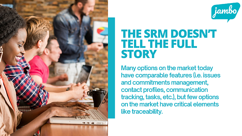 Many stakeholder relationship management software options on the market today have comparable features (i.e. issues and commitments management, contact profiles, communication tracking, tasks, etc.), but few options on the market have critical elements like traceability.
