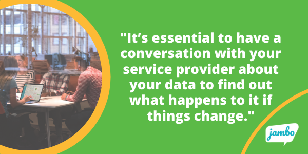 stakeholder engagement programs are complex and things can change. Have a conversation with your service provider to see what happens to your stakeholder data is things change