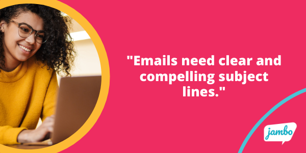 Stakeholder email tip: Subject lines need to be clear and interesting to fight email overload