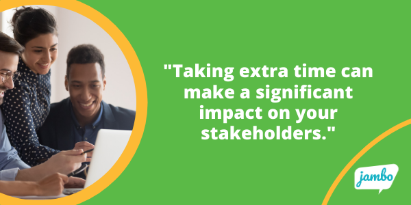 Stakeholder email tip: Take your time and check for errors when writing emails to stakeholders